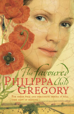 The Favoured Child (Wideacre #2) by Philippa Gregory image