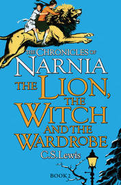 The Lion, the Witch and the Wardrobe by C.S Lewis