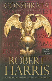 Conspirata: A Novel of Ancient Rome by Robert Harris image