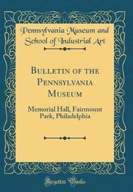 Bulletin of the Pennsylvania Museum by Pennsylvania Museum and School of I Art image