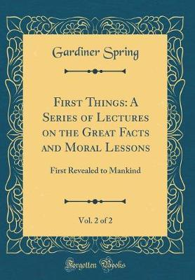 First Things by Gardiner Spring image
