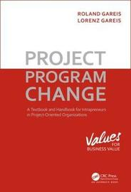 Project. Program. Change by Roland Gareis