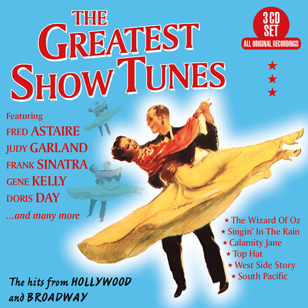 The Greatest Show Tunes – The Hits From Hollywood And Broadway by Various Artists
