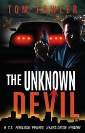 The Unknown Devil by Tom Fowler