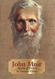 John Muir by Thurman Wilkins