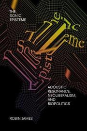 The Sonic Episteme by Robin James