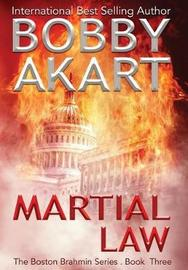 Martial Law by Bobby Akart