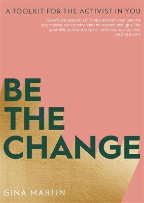 Be The Change by Gina, Martin