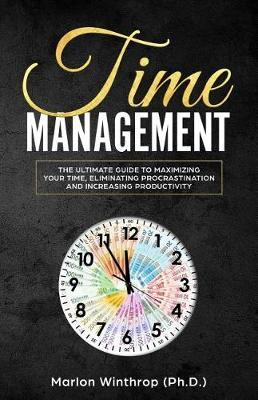 Time Management by Marlon Winthrop