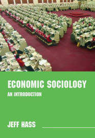 Economic Sociology by Jeff Hass image