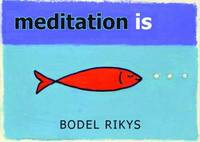 Meditation is by Bodel Rikys image