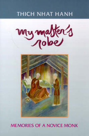 My Master's Robe by Thich Nhat Hanh image