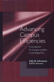 Advancing Campus Efficiencies by Sally M. Johnstone