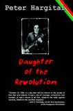 Daughter of the Revolution by Peter Hargitai