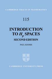 Cambridge Tracts in Mathematics: Series Number 115 by Paul Koosis