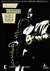 Celebrating Bird - The Triumph Of Charlie Parker on DVD