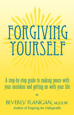 Forgiving Yourself by Beverly Flanigan image