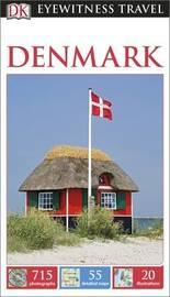 DK Eyewitness Travel Guide Denmark by DK Publishing