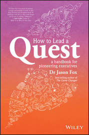 How To Lead A Quest by Jason Fox