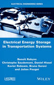 Electrical Energy Storage in Transportation Systems by Benoit Robyns