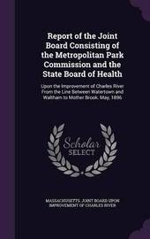 Report of the Joint Board Consisting of the Metropolitan Park Commission and the State Board of Health image