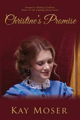 Christine's Promise by Kay Moser image