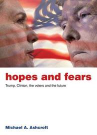 Hopes and Fears by Michael Ashcroft