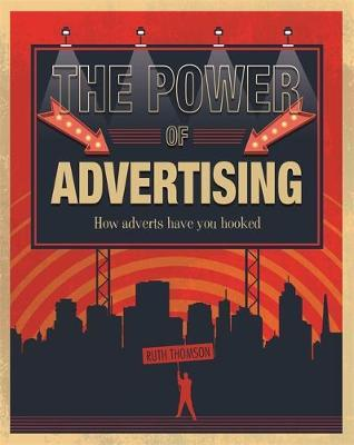The Power of Advertising by Ruth Thomson image