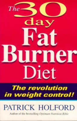 30-Day Fat Burner Diet by Patrick Holford image