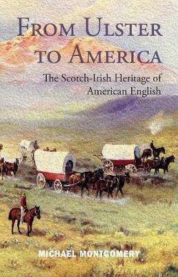 From Ulster to America by Michael Montgomery