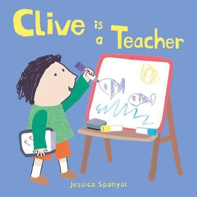 Clive is a Teacher by Jessica Spanyol image