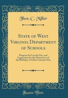 State of West Virginia Department of Schools by Thos C Miller