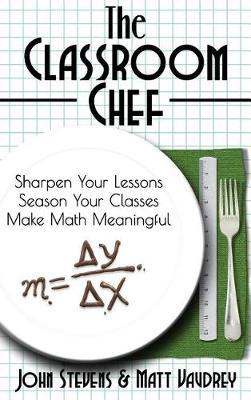The Classroom Chef by John Stevens image