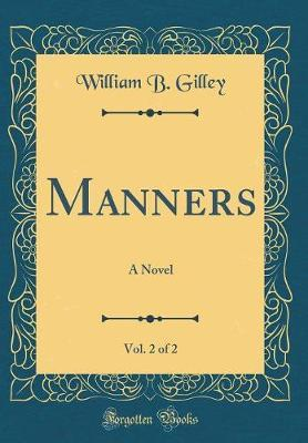 Manners, Vol. 2 of 2 by William B. Gilley image