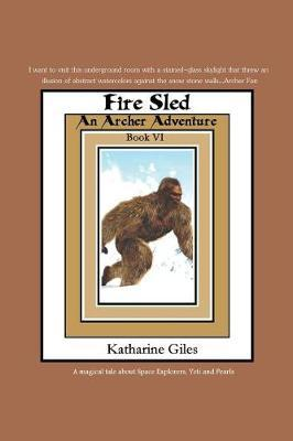 Fire Sled by Katharine Giles