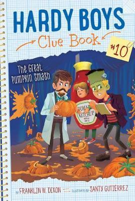 The Great Pumpkin Smash by Franklin W Dixon image