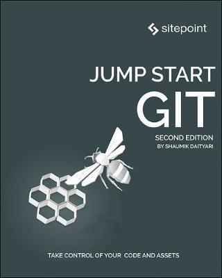 Jump Start Git, 2e by Shaumik Daityari