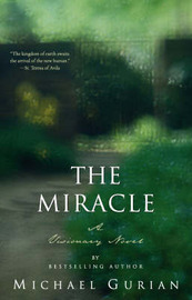 The Miracle by Michael Gurian image