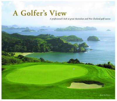 A Golfer's View by Brad McManus image