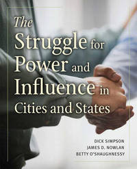 The Struggle for Power and Influence in Cities and States by Dick Simpson image