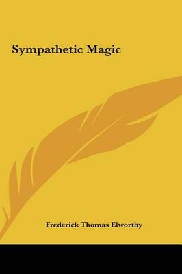 Sympathetic Magic by Frederick Thomas Elworthy image