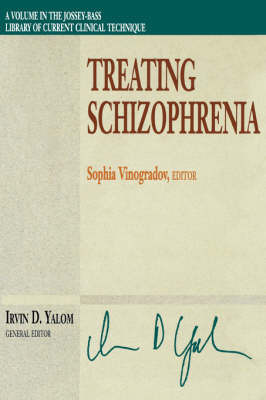 Treating Schizophrenia by Sophia Vinogradov