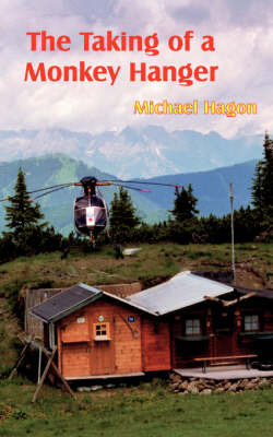 The Taking of a Monkey Hanger by Michael Hagon