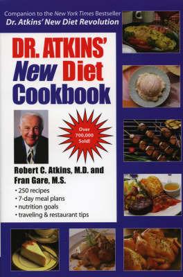 Dr. Atkins' New Diet Cookbook by M.D., Robert C. Atkins