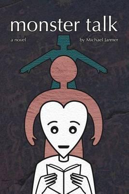 Monster Talk by Michael Jarmer