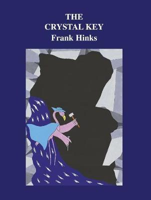 Crystal Key, The by Frank Hinks