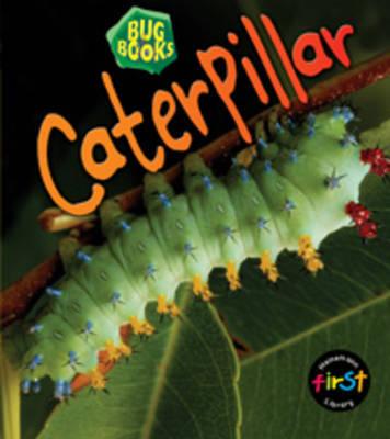 Caterpillar by Karen Hartley