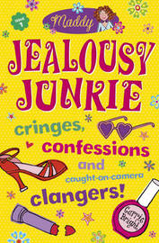 Maddy: Jealousy Junkie by Carrie Bright image
