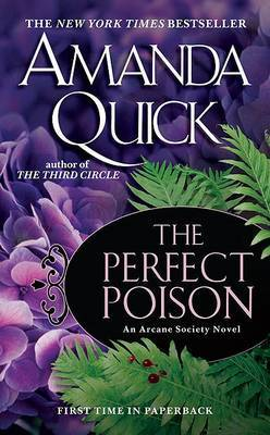 The Perfect Poison (The Arcane Society Series #6) by Amanda Quick image