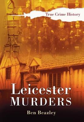 Leicester Murders by Ben Beazley image